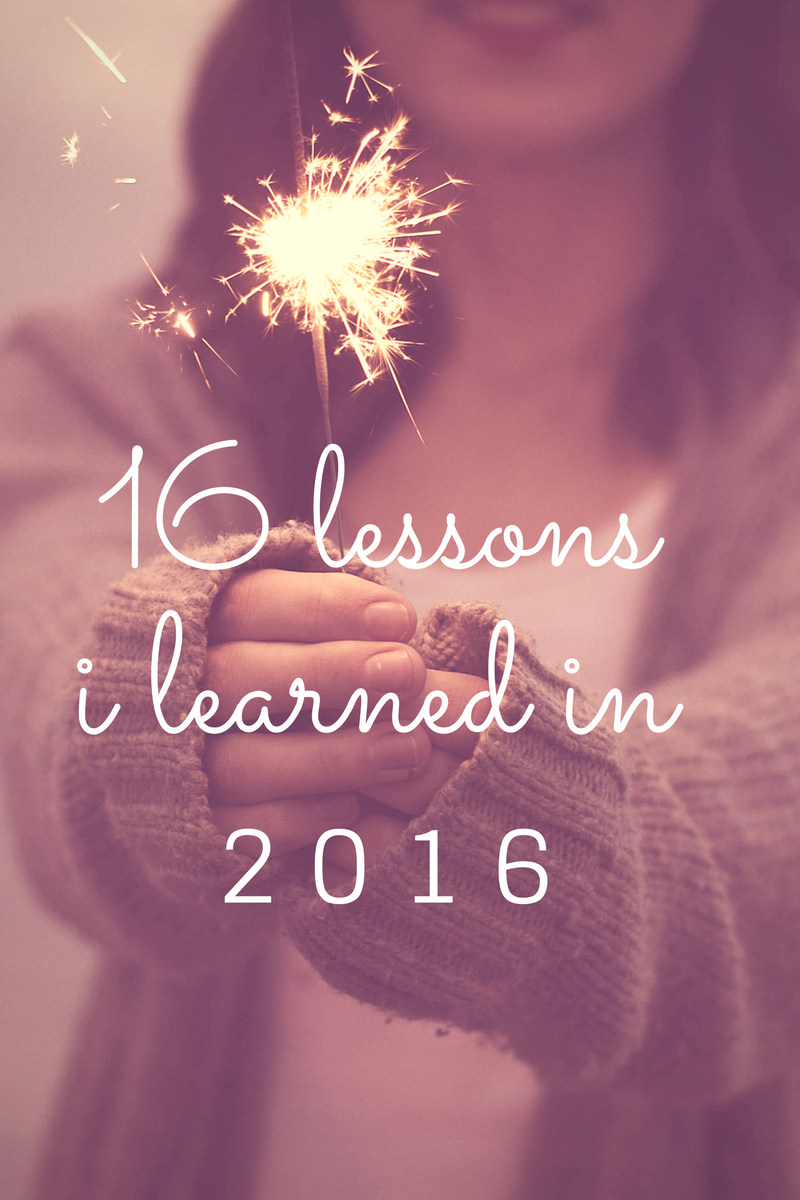 16 Lessons I learned in 2016