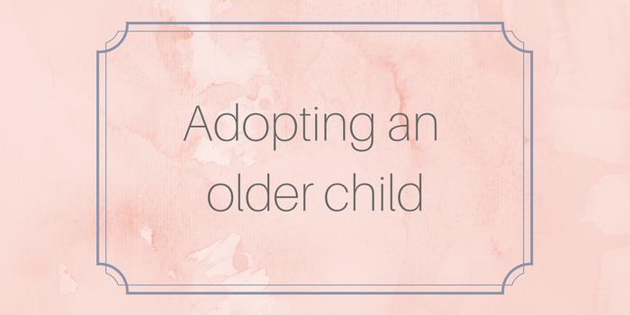 Adopting an Older Child