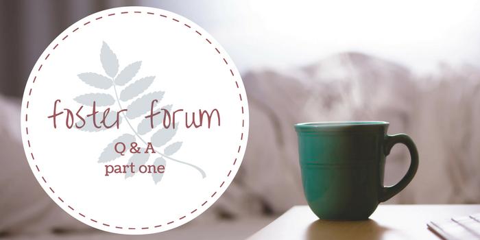 Foster Forum Q&A